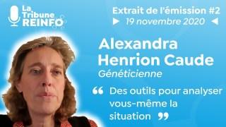 Alexandra Henrion Caude : Des outils pour analyser vous-même la situation