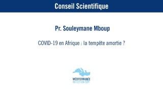 COVID-19 en Afrique: la tempête amortie ? – Pr. Souleymane Mboup