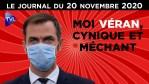 Covid-19 : Véran, entre mépris et incompétence – JT du vendredi 20 novembre 2020
