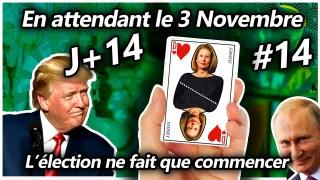 En attendant le 3 Novembre #14 – L'élection ne fait que commencer