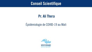 Epidémiologie de Covid-19 au Mali – Pr. Ali Thera