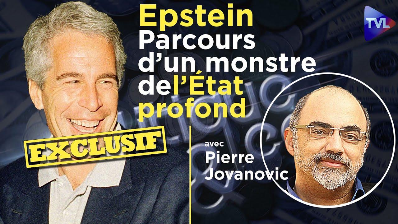 Epstein : parcours d'un monstre de l'Etat profond - Pierre Jovanovic - Politique & Eco n°277 - TVL