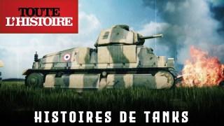 HISTOIRES DE TANKS | Episode 3 | Websérie – Toute l'Histoire