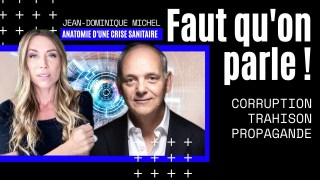Jean-Dominique Michel: Propagande, corruption & trahison.