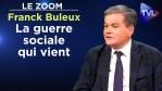 La guerre sociale qui vient – Le Zoom – Franck Buleux – TVL