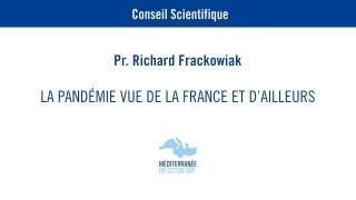 La pandémie vue de la France et d'ailleurs – Richard Frackowiak