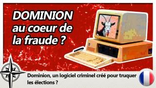 Le logiciel Dominion lié à la fraude électorale ?