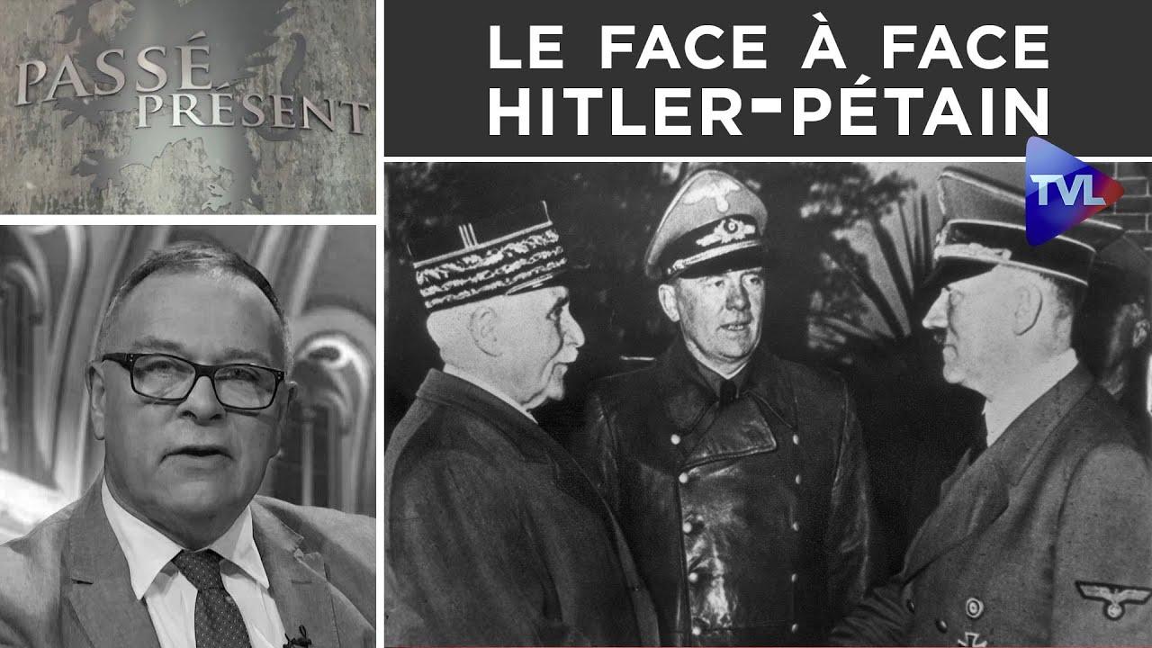 L'entrevue de Montoire, le face à face Hitler-Pétain - Passé-Présent n°287 - TVL
