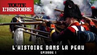 L'HISTOIRE DANS LA PEAU | EPISODE 1 | Documentaire Toute l'Histoire