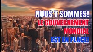 NOUS Y SOMMES! LE GOUVERNEMENT MONDIAL EN PLACE! LES JEUX SONT FAITS OU PAS AVEC TRUMP?