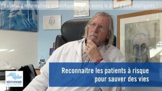 Reconnaitre les patients à risque pour sauver des vies