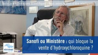 Sanofi ou Ministère : qui bloque la vente d'hydroxychloroquine ?