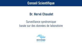 Surveillance syndromique basée sur des données de laboratoire – Dr. Hervé Chaudet