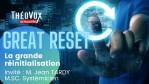 THE GREAT RESET / LA GRANDE RÉINITIALISATION