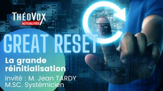 THE GREAT RESET / LA GRANDE RÉINITIALISATION