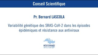 Variabilité génétique des SRAS-CoV-2 dans les épisodes épidémique – Pr. Bernard Lascola