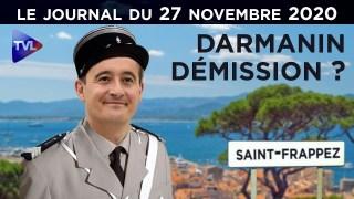 Violences policières : Darmanin vers la sortie ? – JT du vendredi 27 novembre 2020