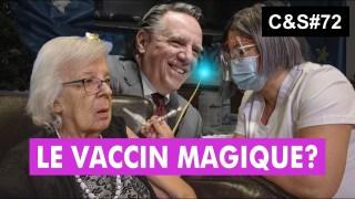 Culture & Société – Le vaccin magique?