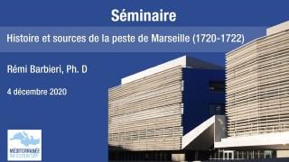 Histoire et sources de la peste de Marseille (1720-1722)