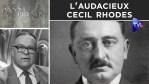 L'audacieux Cecil Rhodes – Passé-Présent n°290 – TVL