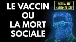 Le vaccin ou la mort sociale [EN DIRECT]
