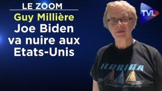 Joe Biden va nuire aux Etats-Unis – Le Zoom – Guy Millière – TVL