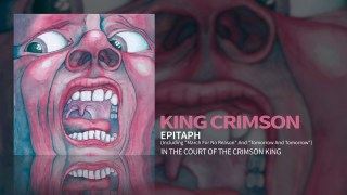 "King Crimson – Epitaph (Including ""March For No Reason"" and ""Tomorrow And Tomorrow"")"