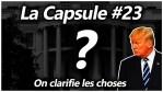 La Capsule #23 – On clarifie les choses