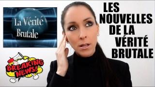 Les Nouvelles de la VÉRITÉ BRUTALE du CHOW BYE 2020