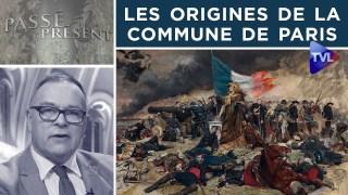 Les origines de la Commune de Paris – Passé-Présent n°291 – TVL
