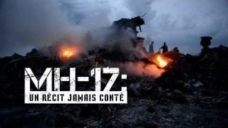 MH-17 : Un récit jamais conté (enquête spéciale)