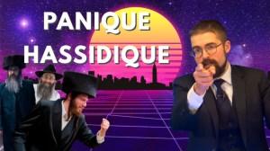Panique hassidique [EN DIRECT]