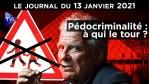 Pédocriminalité : le tabou des élites ? – JT du mercredi 13 janvier 2021