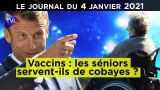 Vaccins : Sommes-nous les cobayes de la Macronie ? – JT du lundi 4 janvier 2021