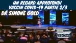 [VOSTFR] Un regard approfondi sur la vérité qui se cache derrière le vaccin COVID19 Partie 2 sur 3