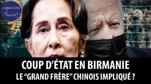 """Coup d'état en Birmanie: le """"grand frère"""" chinois impliqué?"""