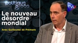 De l'idéologie néoconservatrice à l'exemple illibéral – Poléco n°288 avec Guillaume de Prémare – TVL