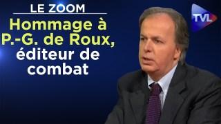 Hommage à Pierre -Guillaume de Roux, éditeur de combat – Le Zoom – TVL