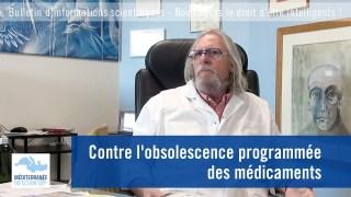 Contre l'obsolescence programmée des médicaments