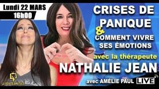 CRISES DE PANIQUE & comment vivre ses émotions: Live avec NATHALIE JEAN