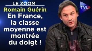 En France, la classe moyenne est montrée du doigt ! – Le Zoom – Romain Guérin – TVL