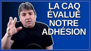 La CAQ évalue l'adhésion des Québécois.