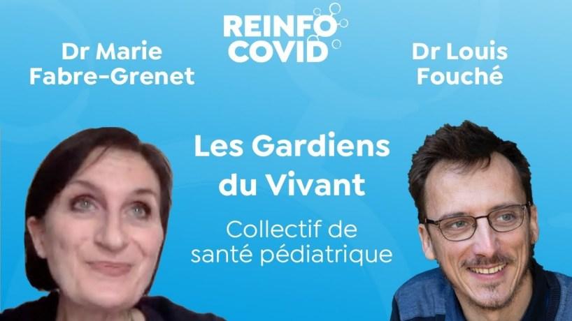 Les Gardiens du vivant : Collectif de santé pédiatrique, Dr Marie Fabre-Grenet et Dr Louis Fouché