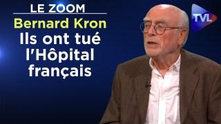 L'hôpital français n'est pas mort du covid – Le Zoom – Bernard Kron – TVL