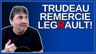 Trudeau remercie M. Legros au lieu de M. Legault.