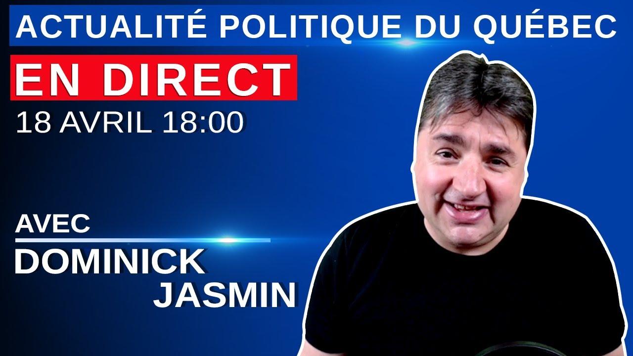 18 avril 2021 - Actualité Politique Du Québec en Direct