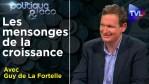 Croissance économique : la fin d'une époque – Politique & Eco avec Guy de La Fortelle