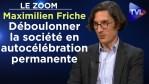 Déboulonner la société en autocélébration permanente – Le Zoom – Maximilien Friche – TVL