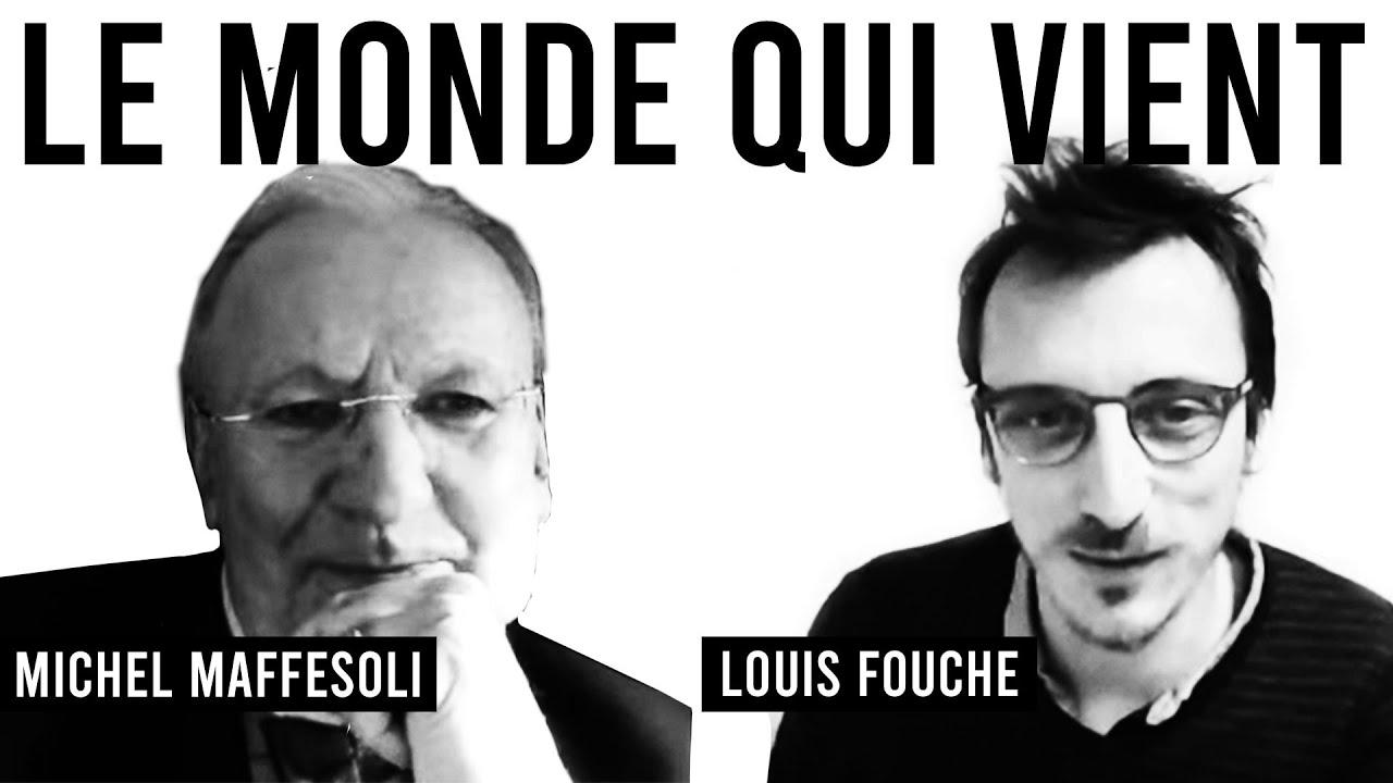 Duo 4 / LE MONDE QUI VIENT / Michel Maffesoli & Louis Fouché