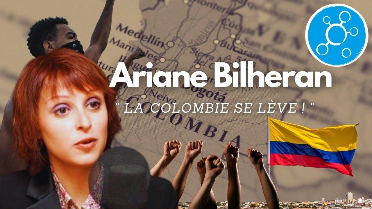 [Entretien - Direct] 🔴 Ariane Bilheran : La Colombie se lève !